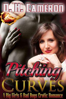 Pitching Curves (A Big Girls & Bad Boys Erotic Romance)