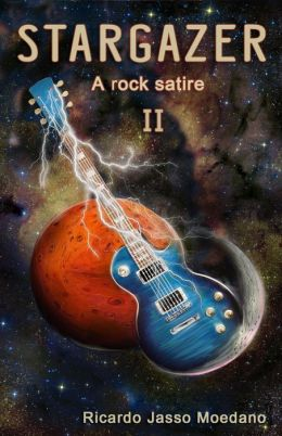 STARGAZER (A rock satire, #2)