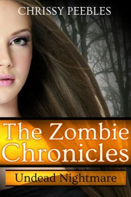 The Zombie Chronicles - Undead Nightmare - Book 5