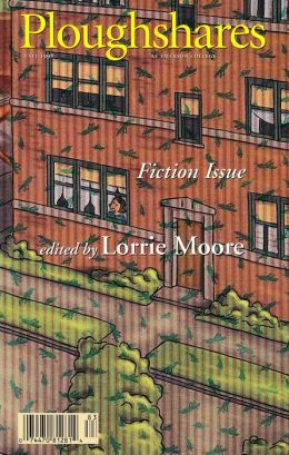 Ploughshares Fall 1998 Guest-Edited by Lorrie Moore