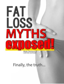 Fat Loss Myths Exposed