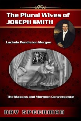 The Plural Wives of Joseph Smith, Lucinda Pendleton Morgan