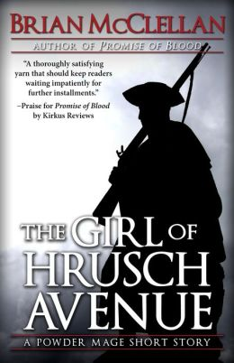 The Girl of Hrusch Avenue: A Powder Mage Short Story