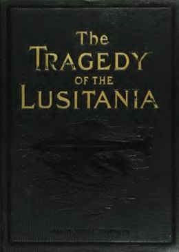 The Tragedy of the Lusitania