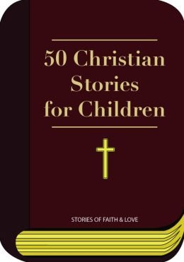 Bible - 50 Christian Stories for Children