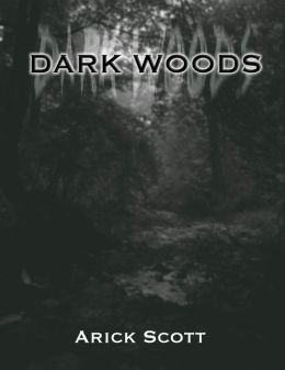Dark Woods: Part 3