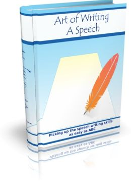 Art Of Writing A Speech - Picking Up The Speech Writing Skills As Easy As ABC