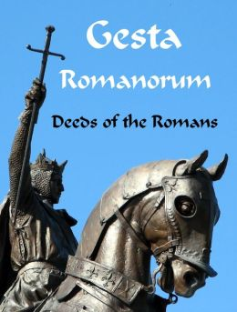 Gesta Romanorum: Easy Latin Stories from Medieval Times