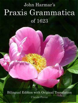 John Harmar's Praxis Grammatica of 1623