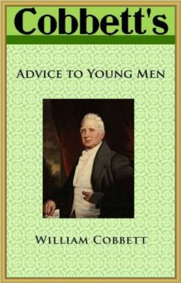 COBBETT'S Advice to Young Men