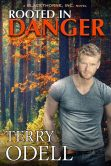 Book Cover Image. Title: Rooted in Danger, Author: Terry Odell