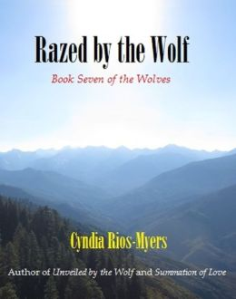 Razed by the Wolf: Book Seven of The Wolves