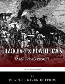 Black Bart & Howell Davis: Mastering Piracy