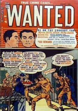 Wanted Comics Number 44 Crime Comic Book