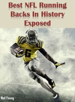 Best NFL Running Backs In History Exposed