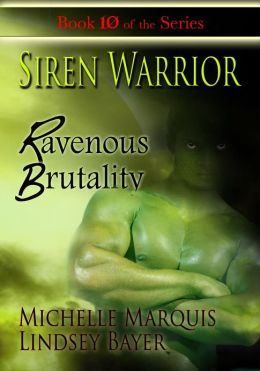 Siren Warrior: Ravenous Brutality [Book 10]