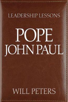 Great Leaders: Pope John Paul II