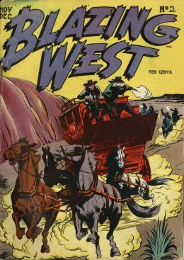Blazing West Number 2 Western Comic Book