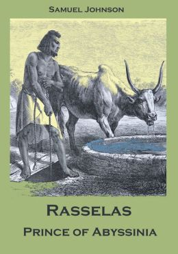 Rasselas : Prince of Abyssinia (Illustrated)