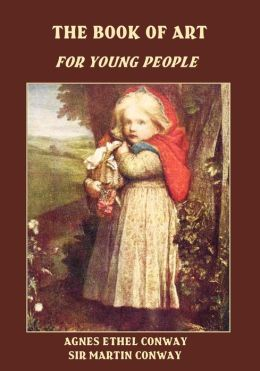 The Book of Art : For Young People (Illustrated)