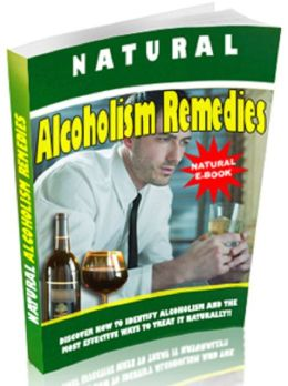 Natural Alcoholism Remedies