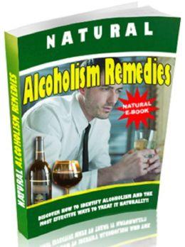 Natural Alcoholism Remedies
