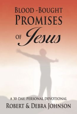Blood Bought Promises Of Jesus