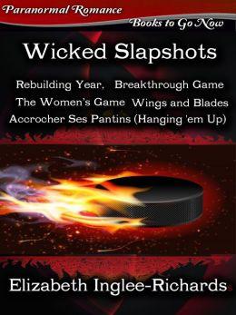 Wicked Slapshots