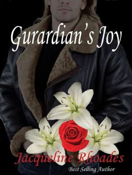 Guardian's Joy - A Guardians of the Race Novel #3