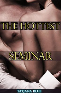 The Hottest Seminar (MMF Bi Threesome)