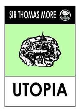 Sir Thomas More's Utopia (St. Thomas More's Utopia)