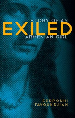 Exiled: Story of an Armenian Girl