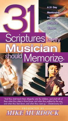 31 Scriptures Every Musician Should Memorize