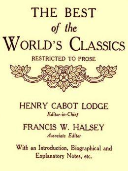 The Best of the World's Classics, Volumes IX-X