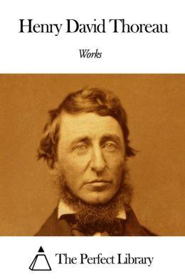 Works of Henry David Thoreau