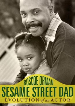 Sesame Street Dad: Evolution of an Actor