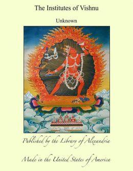 The Institutes of Vishnu
