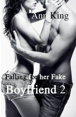 Falling for her Fake Boyfriend (#2)