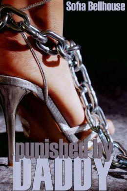 Punished by Daddy (daddy daughter virgin deflowering sex erotica)