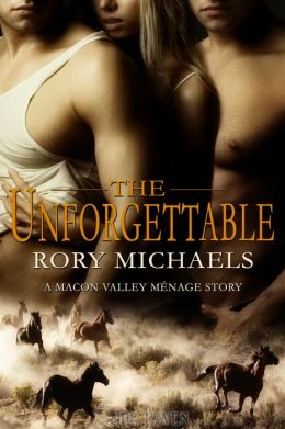 The Unforgettable (A Macon Valley Menage Story)