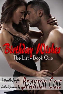 Birthday Wishes - The List: Book 1