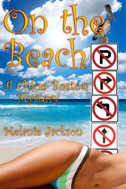 On the Beach (A Chloe Boston Mystery Book 18)