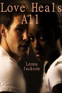 Love Heals All (BWWM Interracial Romance)