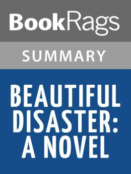 Beautiful Disaster: A Novel by Jamie McGuire l Summary & Study Guide