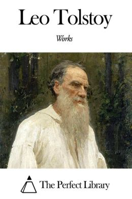 Works of Leo Tolstoy