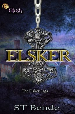 Elsker: The Elsker Saga Book One