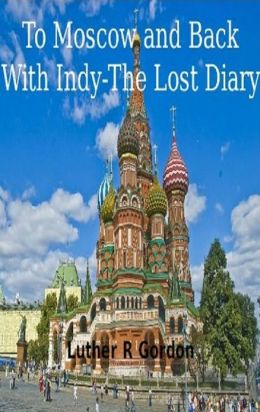 To Moscow and Back- With Indy