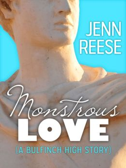 Monstrous Love (A Bulfinch High Story)