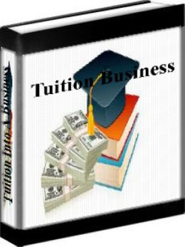 Business Plan - Turning Tuition Into A Business: How To Start A Tuition Business