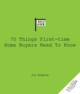 70 Things First-Time Home Buyers Need to Know